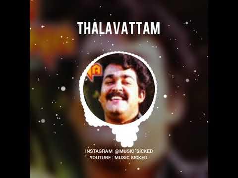 Thalavattam Mohanlal Bgm