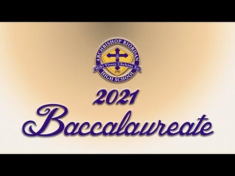 2021 Archbishop Riordan High School Baccalaureate