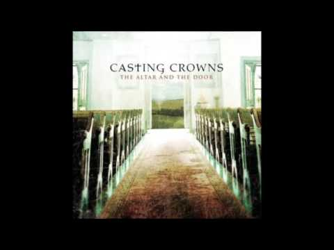 Casting Crowns Alter And The Door Album