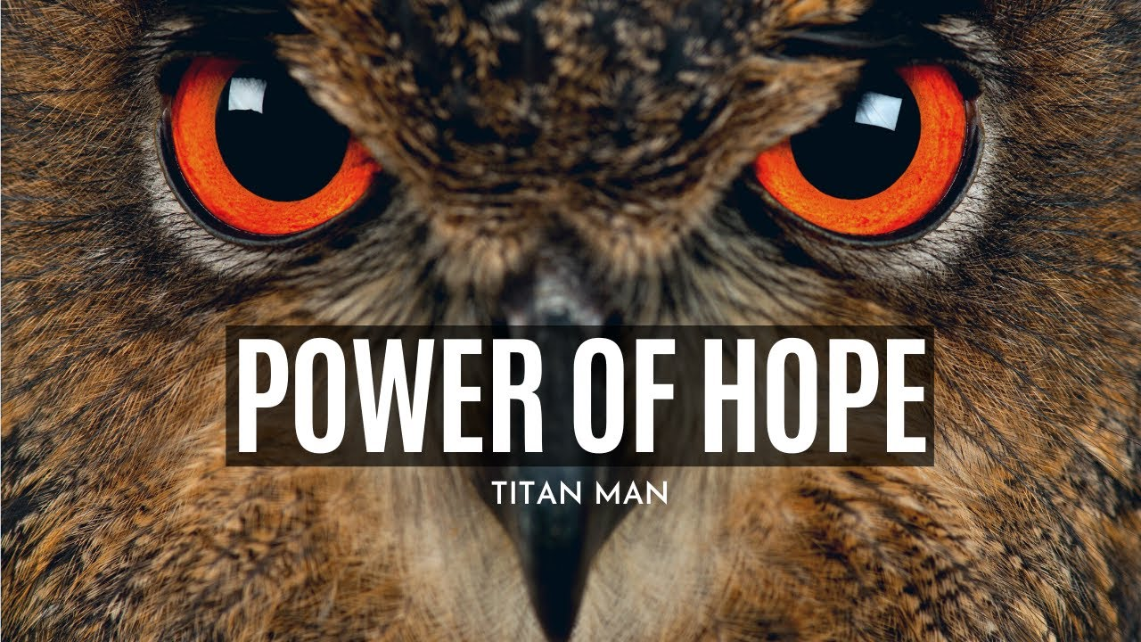 The Power Of HOPE -  2020 Powerful Motivational Speech & Video