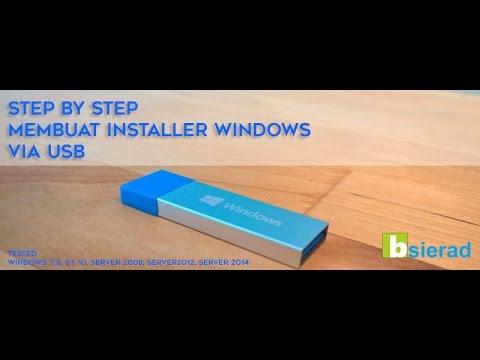 Step by step Cara Membuat installer bootable Windows 10,8 1,8,7  dan Windows Server Via USB