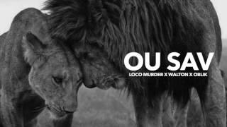loco murder x walton x oblik ou sav audio mp3
