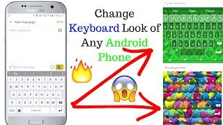 Change Keyboard Style of Any Android Phone | Awesome Look