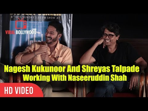 Working With Naseeruddin Shah | Iqbal Movie | Nagesh Kukunoor & Shreyas Talpade