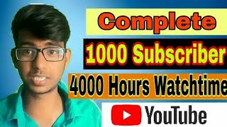 How To Get 1000 Subscribers & 4000 Hours Watch Time  in 7 Day On Youtube 2018 | Quickly