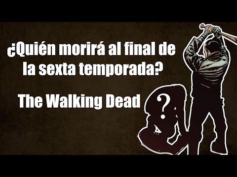¿Quién morirá en el final de la sexta temporada? - The Walking Dead