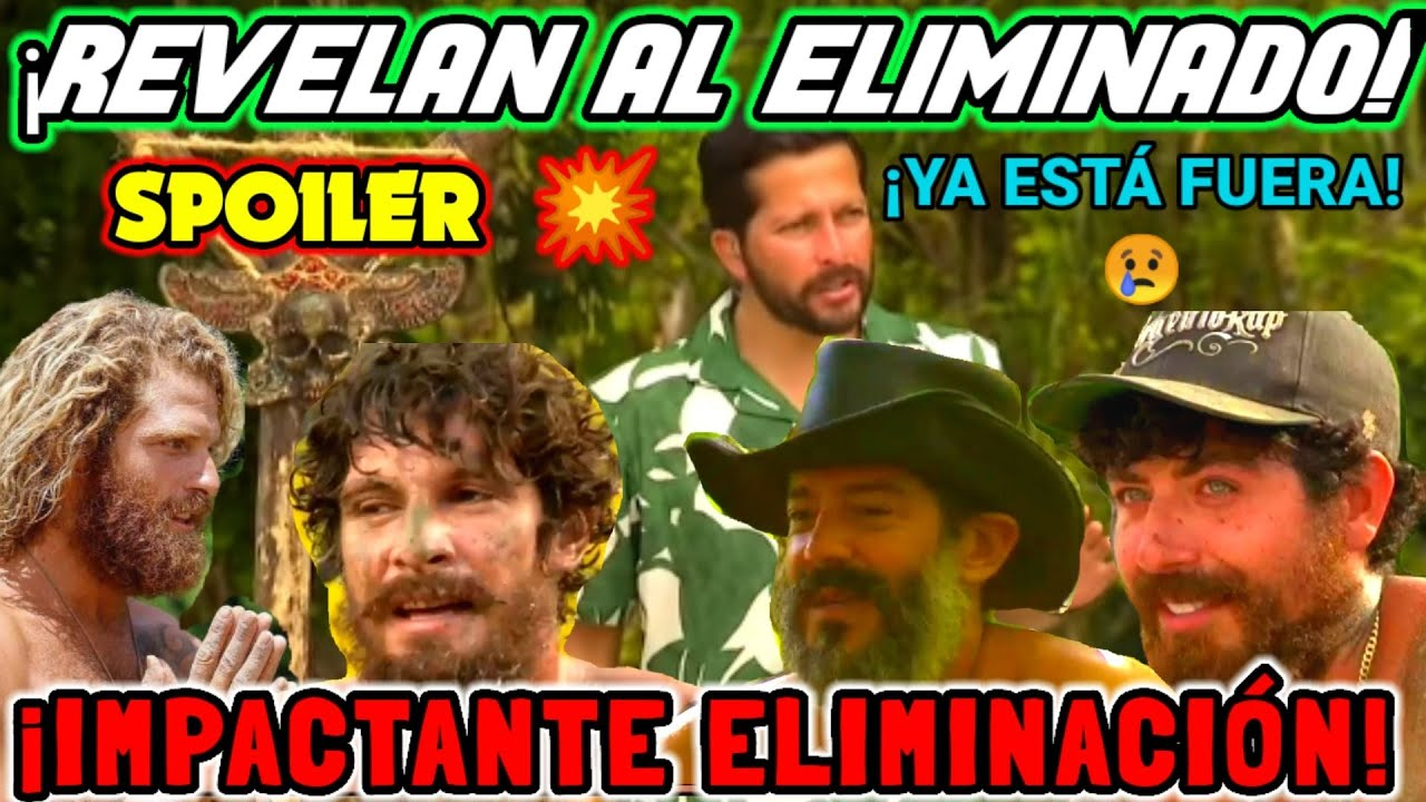 SPOILER 💥 REVELAN ELIMINADO DE SURVIVOR MÉXICO 😱 IMPACTANTE ELIMINACIÓN ¡ÚLTIMA HORA!