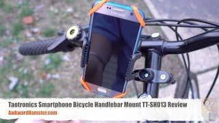 Taotronics Smartphone Bicycle Handlebar Mount TT-SH013 Review