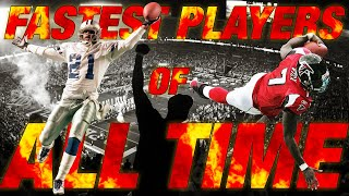 Top 10 Fastest Players of All Time | NFL Films