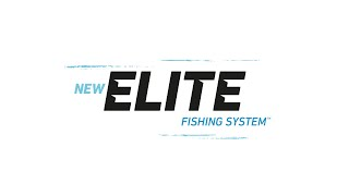 Introducing the Elite Fishing System™