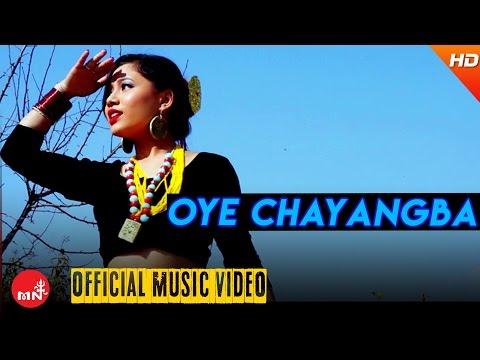 New Nepali Song 2016/2073 || OYE CHAYANGBA - Nirmala Ghising Ft.Rohani /Prince /Shivdas
