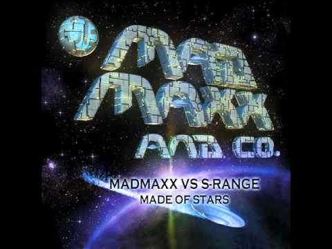 Official - Mad Maxx vs S-Range - Made Of Stars