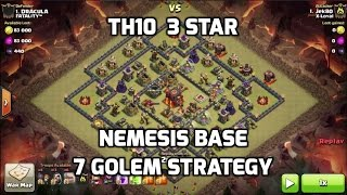 3 Star TH10 on Nemesis Base - 7 Golem Strategy | Mister Clash | Clash of Clans