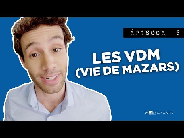 VDM : VIE DE MAZARS #5 – Max partage ses VDM