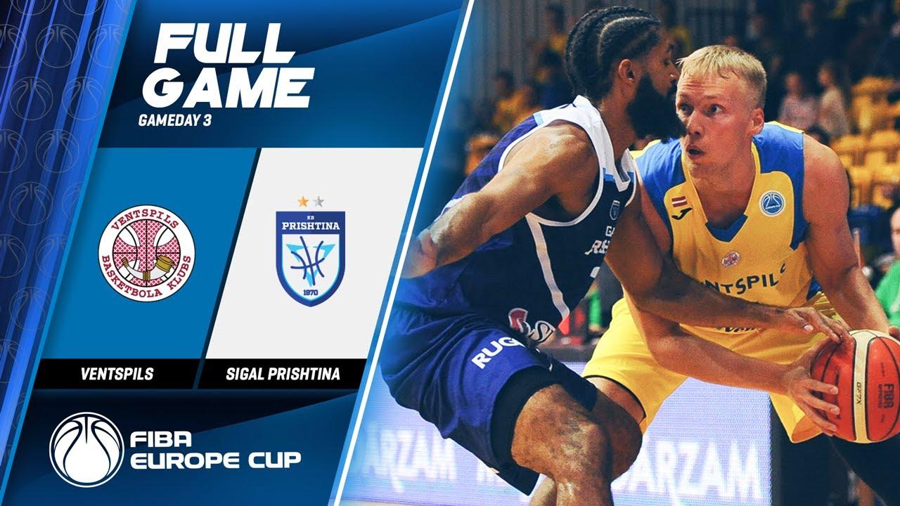Ventspils v Sigal Prishtina - Full Game - FIBA Europe Cup 2019