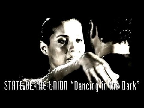 "STATE OF THE UNION - ""Dancing in the Dark"" Official Music Video"