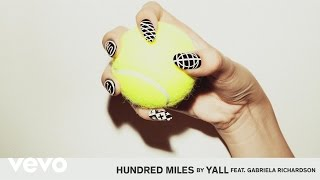 Baixar - Yall Hundred Miles Audio Ft Gabriela Richardson Grátis