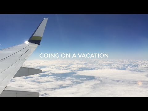 GOING ON A VACATION | ilonaceline