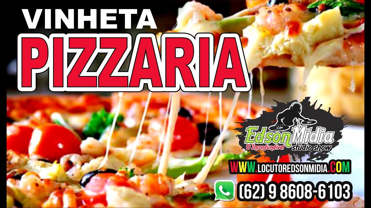 Vinheta Pizzaria Propaganda De Pizzaria Vinheta Para Pizzaria