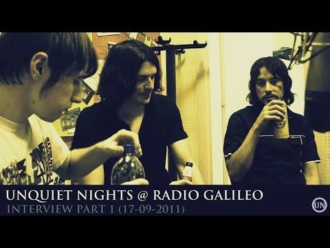 UNQUIET NIGHTS   Radio Galileo Interview Part 1