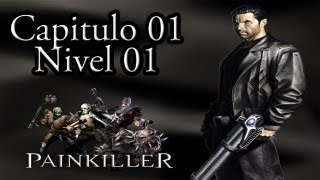 Painkiller Black Edition || Painkiller || Capitulo 01 || Nivel 01 || Cementerio [Español]