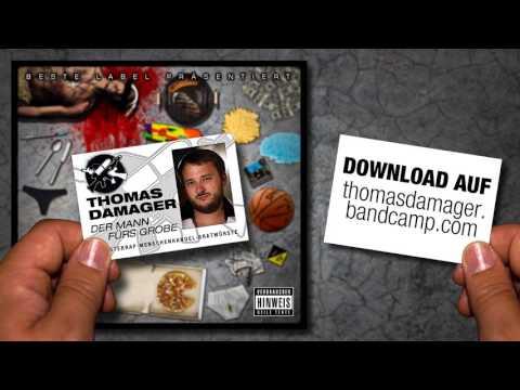 Thomas Damager - H.O.T. [Der Mann fürs Grobe EP - Track 05]