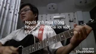 Người tình mùa Đông - Guitar cover