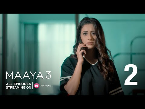 Maaya 3 | Episode - 2 | All Episodes Only On JioCinema