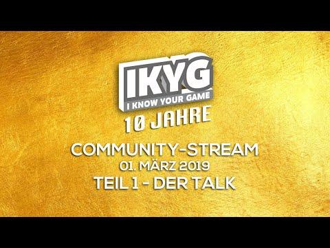 IKYG wird 10 - Community-Stream - Teil 1: Der Talk