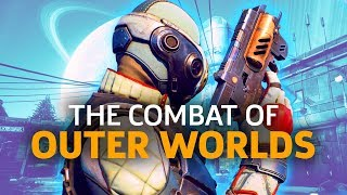 The Outer Worlds' Combat Is Surprisingly Fun