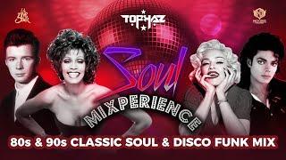 DJ TOPHAZ - SOUL MIXPERIENCE VIDEO MIX (80s & 90s DISCO SOUL & FUNK CLASSICS )
