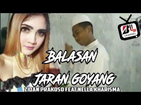 Balasan Jaran Goyang[Baca Qur'an]zidan prakoso feat Nela kharisma