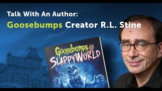 Talk With An Author: R.L. Stine, Creator of Goosebumps