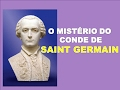 O Mistério do Conde de Saint Germain