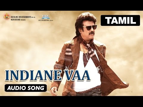 Indiane Vaa   Full Audio Song   Lingaa