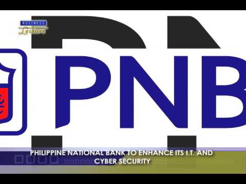 Philippine National Bank to Enhance its I T and Cyber Security   Bizwatch
