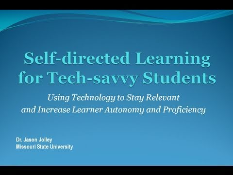 Self-directed Learning and Autonomy for Tech-savvy Students