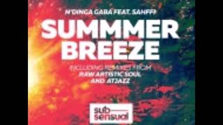 N'Dinga Gaba feat. Sahffe - Summer Breeze (Raw Artistic Soul Remix)