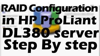 RAID Configuration in HP ProLiant DL380 server
