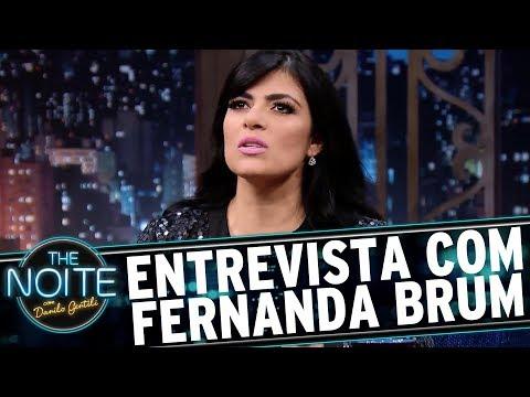 Entrevista com Fernanda Brum | The Noite (14/07/17)