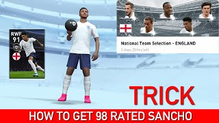 HOW TO GET SANCHO FROM ENGLAND TEAM SELECTION | PES 2020 MOBILE