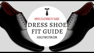 How Should Dress Shoes Fit? - Men