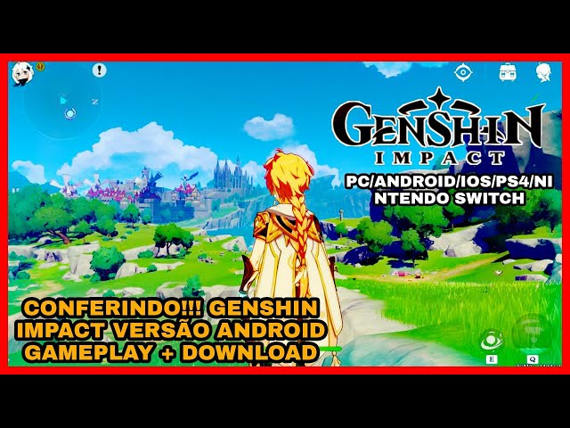 Lancamento Global Genshin Impact Apk Obb Download Android Gameplay Youtube