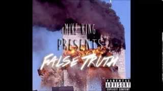 Mike King - The False Truth ( Full EP & Download Link)