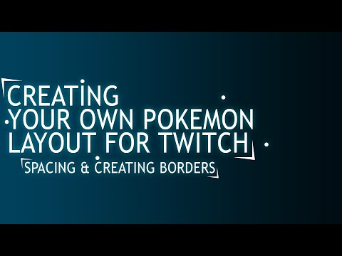 """How To Create Your Own Pokemon Layout For Twitch Ep1 