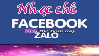 Nhạc Chế FaceBook và ZaLo