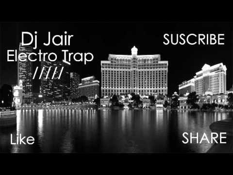 Dj Jair   Electro Trap