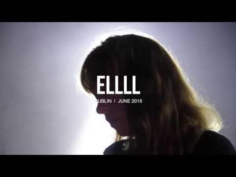 ELLLL Boiler Room Dublin Live Set