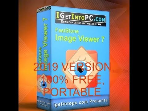 FastStone Image Viewer 7 Corporate 2019 100% Free Download PORTABLE