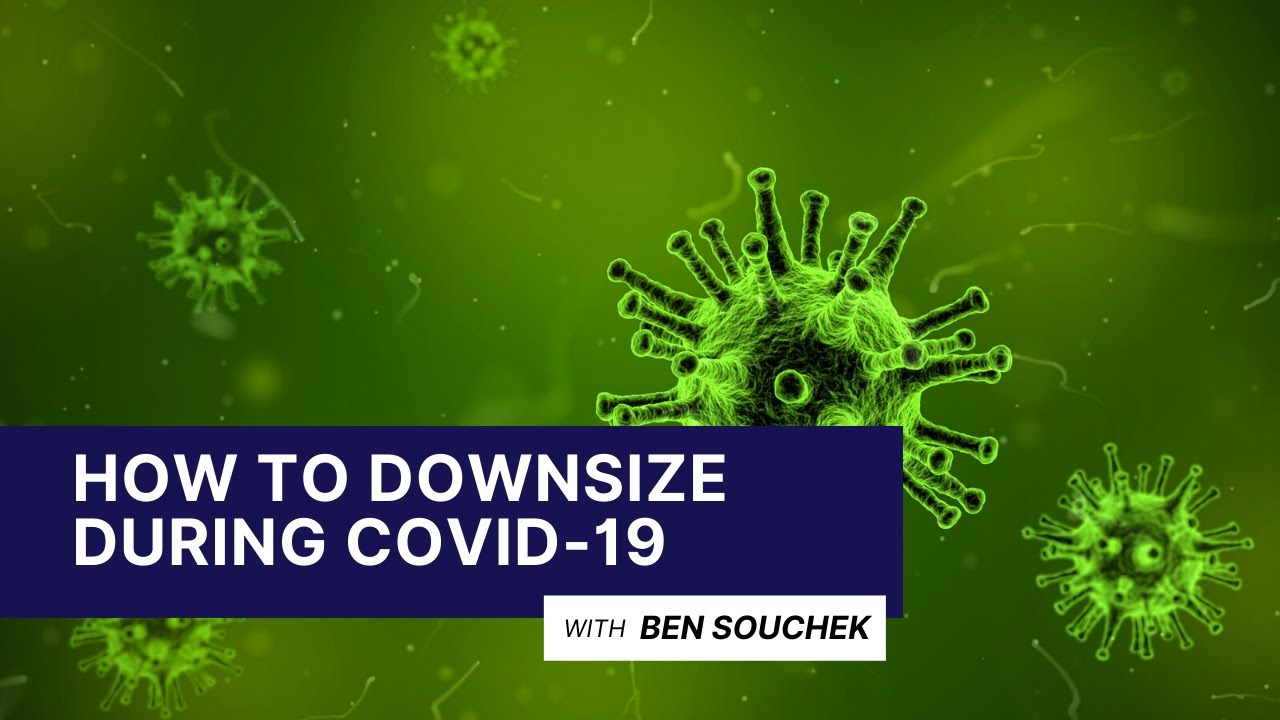 How To Sell A House And Downsize During The Coronavirus Pandemic